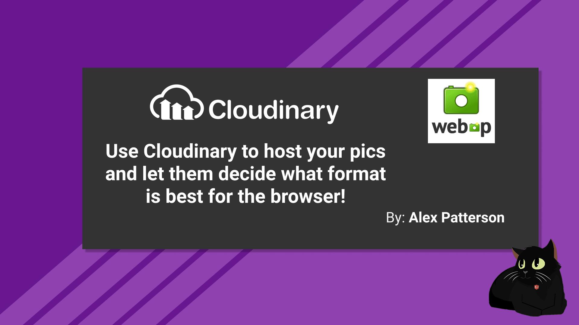 Cloudinary in JAMStacks using Webp