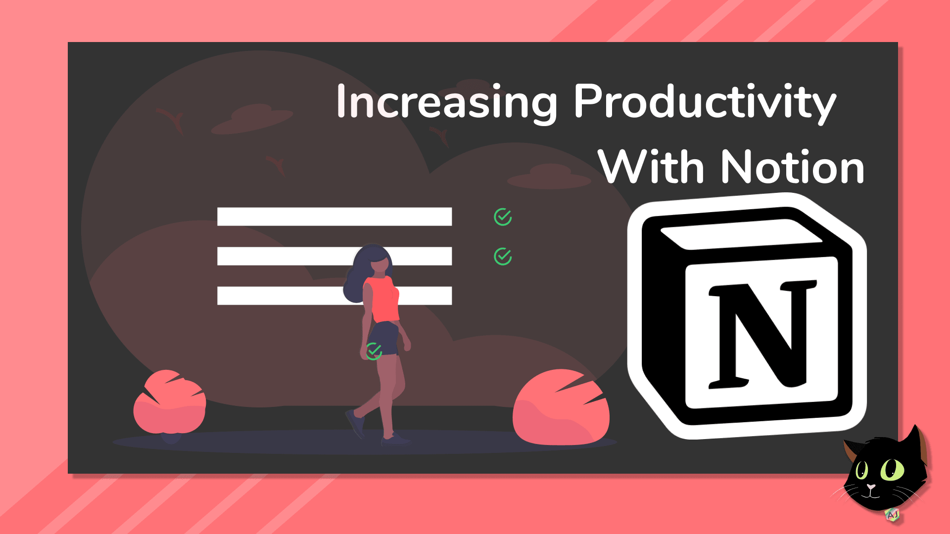 Increasing Productivity with Notion