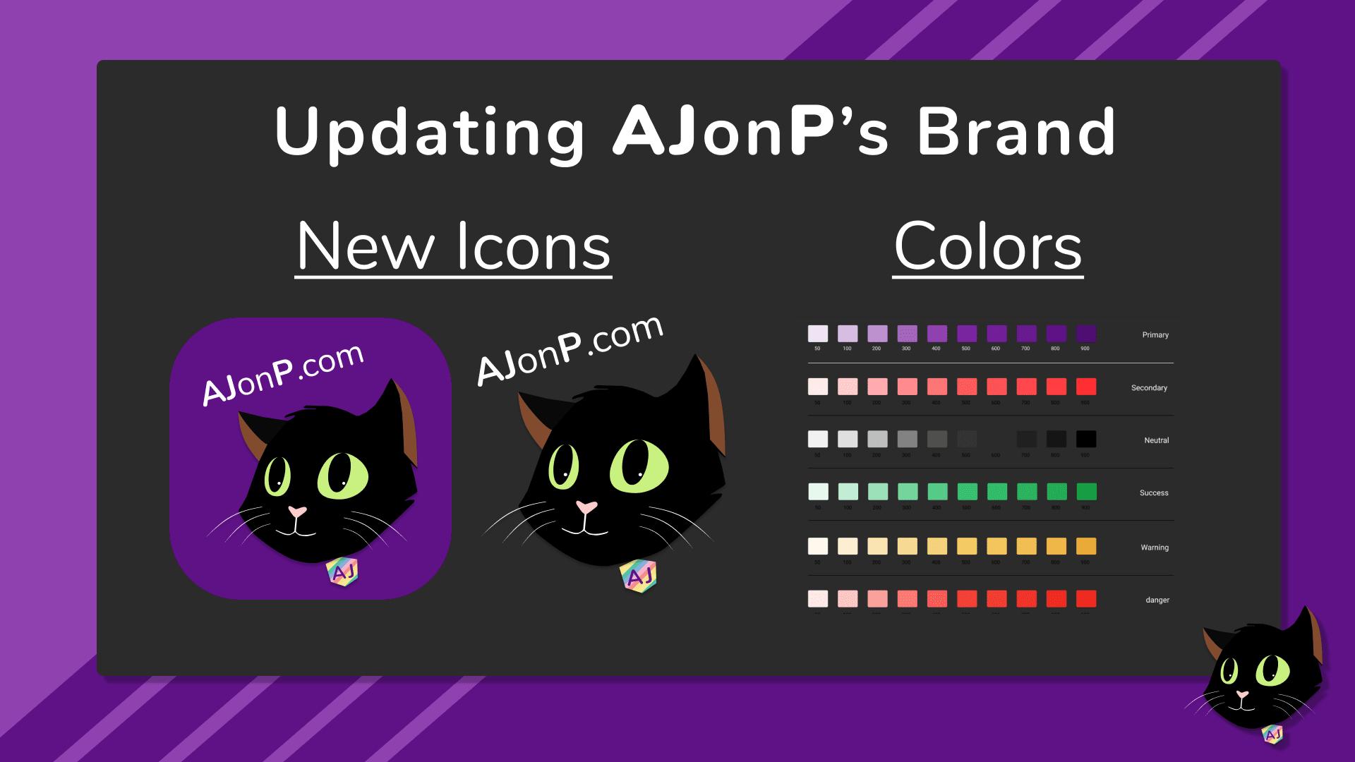 Updating AJonP's Brand