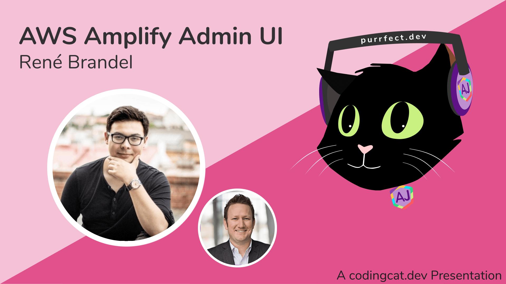 1.3 - AWS Amplify Admin with Rene Brandel