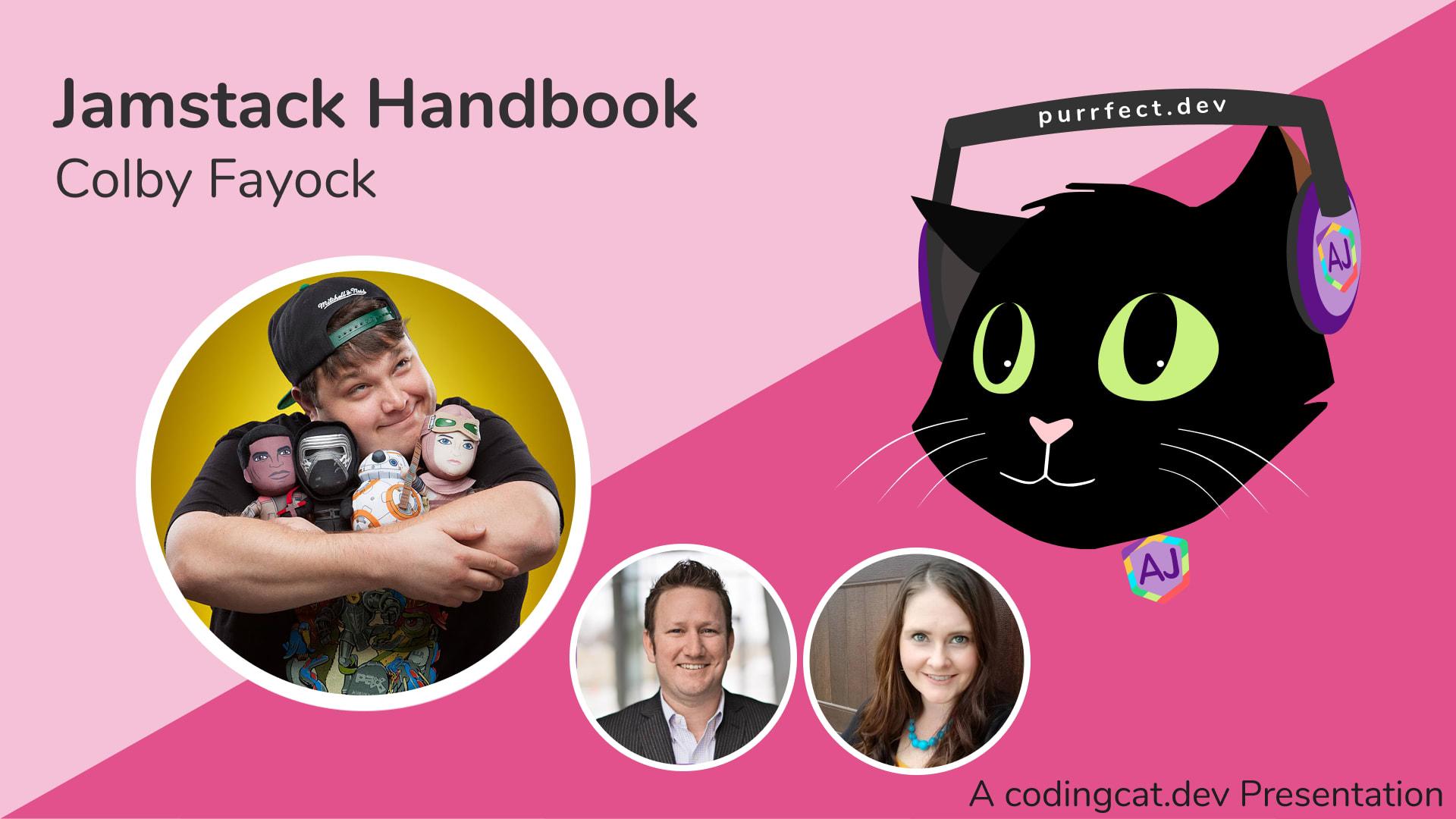1.6 - Jamstack Handbook with Colby Fayock