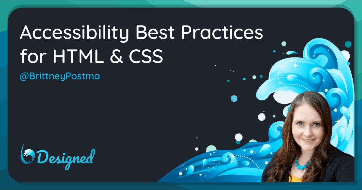 Accessibility Best Practices for HTML & CSS